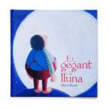 """2011 · Portada del libro """"El gegant i la lluna"""""""
