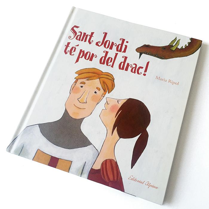 """2015 · Portada del libro """"Sant Jordi té por del drac!"""""""
